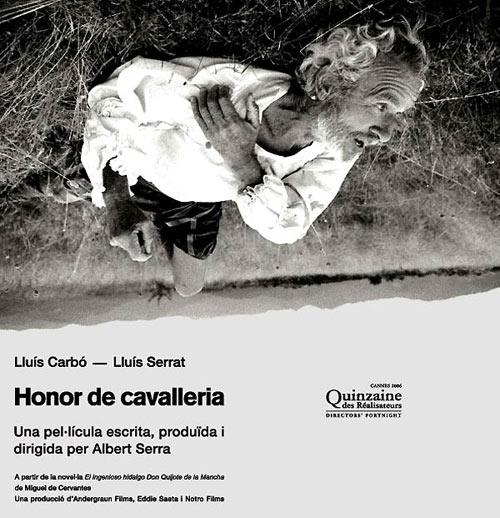Honor de cavalleria, de Albert Serra